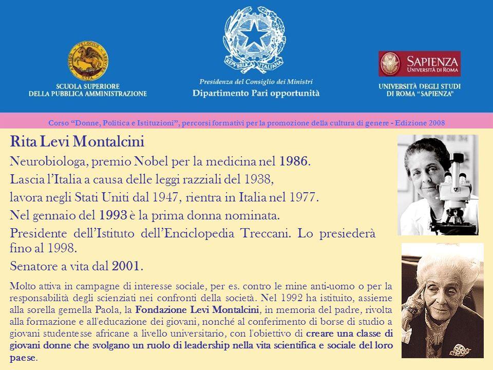 Corso Donne, Politica e Istituzioni, percorsi formativi per la promozione della cultura di genere - Edizione 2008 Rita Levi Montalcini Neurobiologa, p