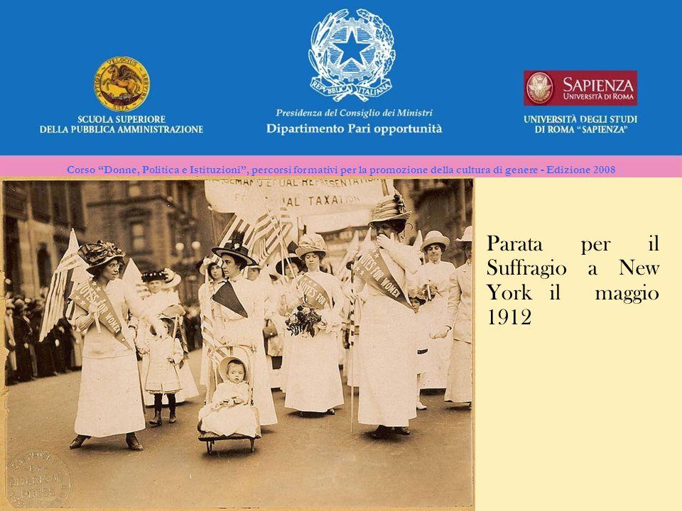 Corso Donne, Politica e Istituzioni, percorsi formativi per la promozione della cultura di genere - Edizione 2008 Parata per il Suffragio a New York i