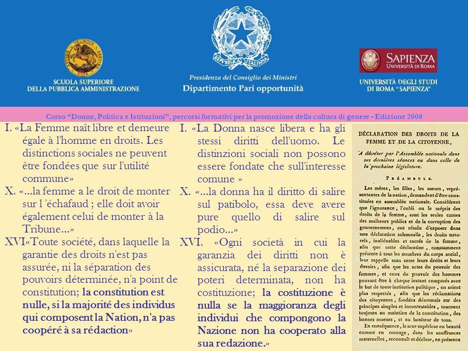 Corso Donne, Politica e Istituzioni, percorsi formativi per la promozione della cultura di genere - Edizione 2008 I. «La Femme naît libre et demeure é