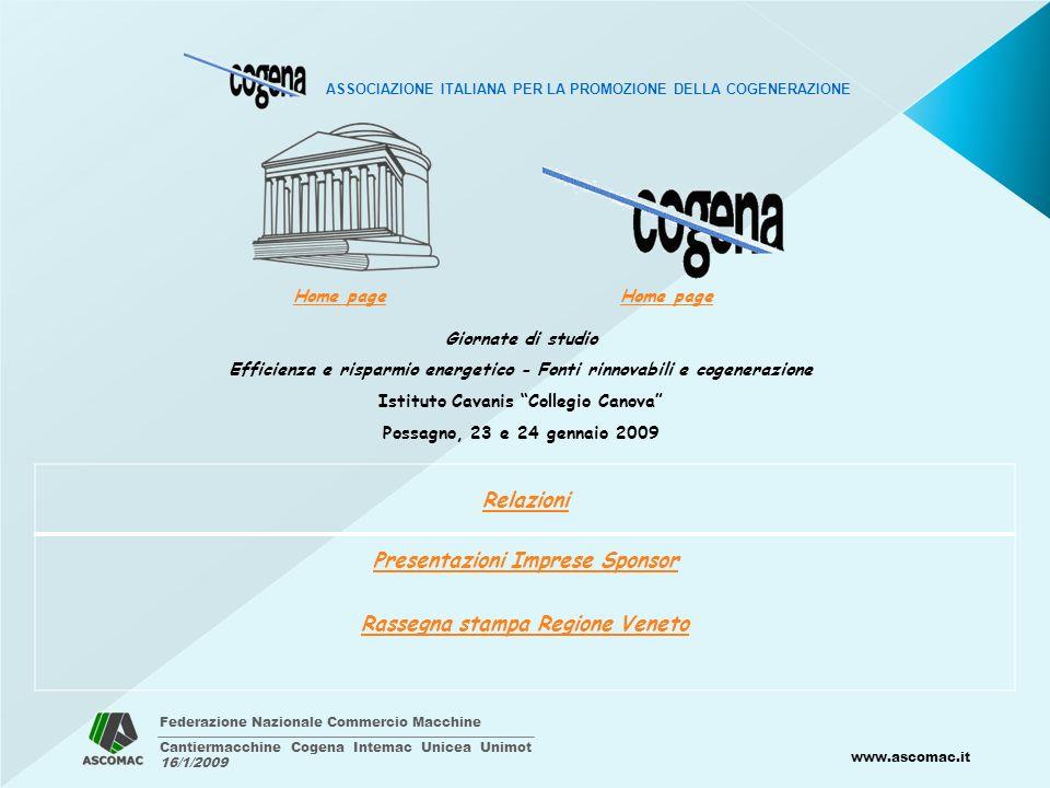 Federazione Nazionale Commercio Macchine Cantiermacchine Cogena Intemac Unicea Unimot 16/1/2009 www.ascomac.it ASSOCIAZIONE ITALIANA PER LA PROMOZIONE