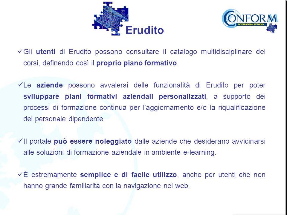 Gli utenti di Erudito possono consultare il catalogo multidisciplinare dei corsi, definendo così il proprio piano formativo.
