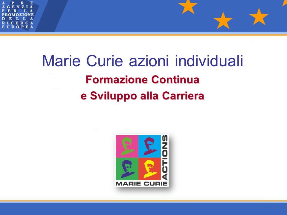 Marie Curie azioni individuali Formazione Continua e Sviluppo alla Carriera