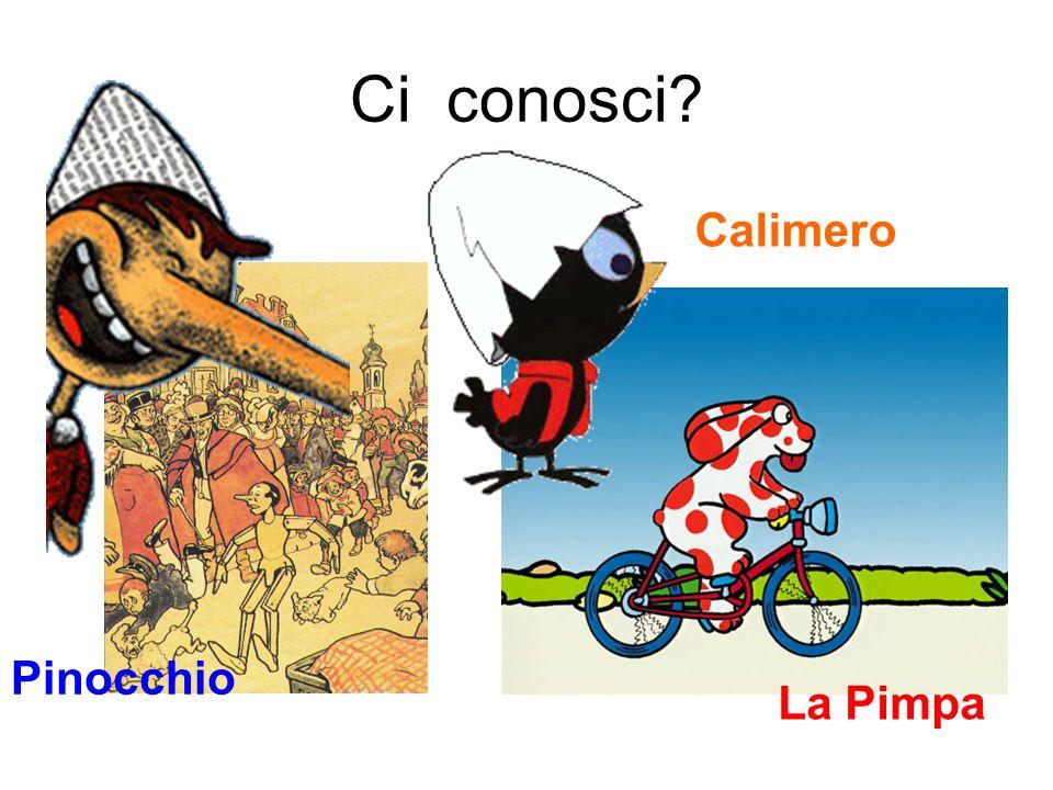 Ci conosci? Pinocchio La Pimpa Calimero