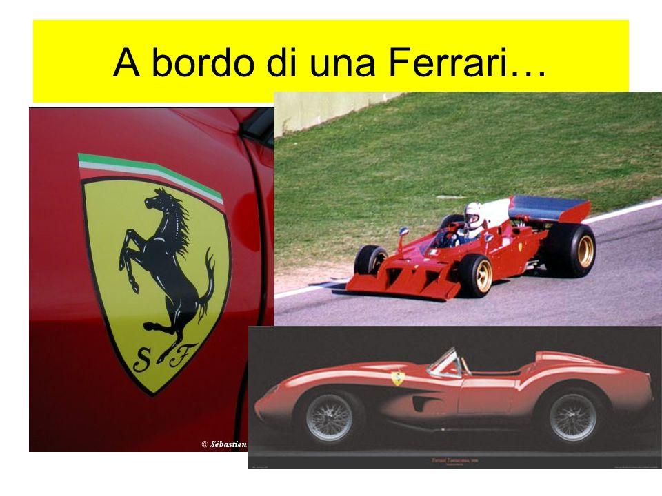 A bordo di una Ferrari…