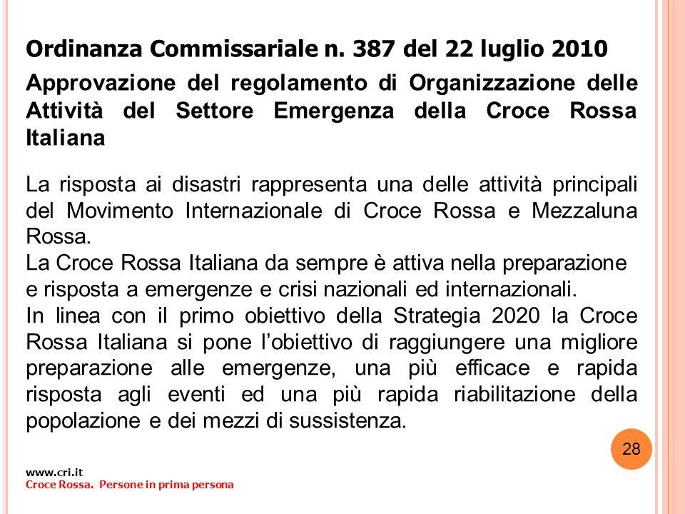 Ordinanza Commissariale n. 387 del 22 luglio 2010 Approvazione del regolamento di Organizzazione delle Attività del Settore Emergenza della Croce Ross