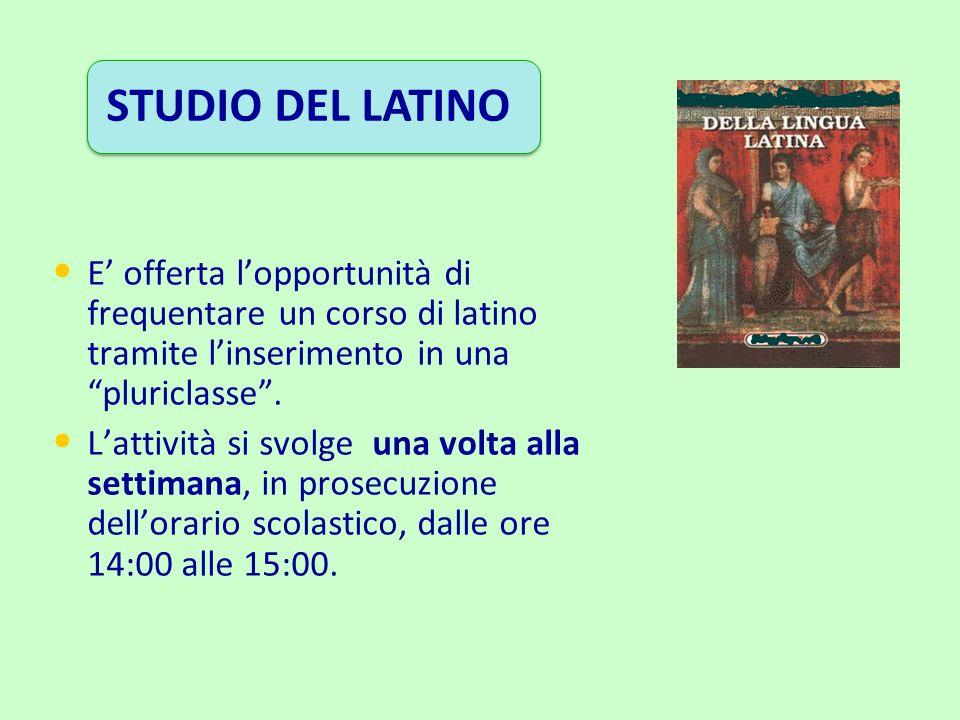 STUDIO DEL LATINO E offerta lopportunità di frequentare un corso di latino tramite linserimento in una pluriclasse. Lattività si svolge una volta alla
