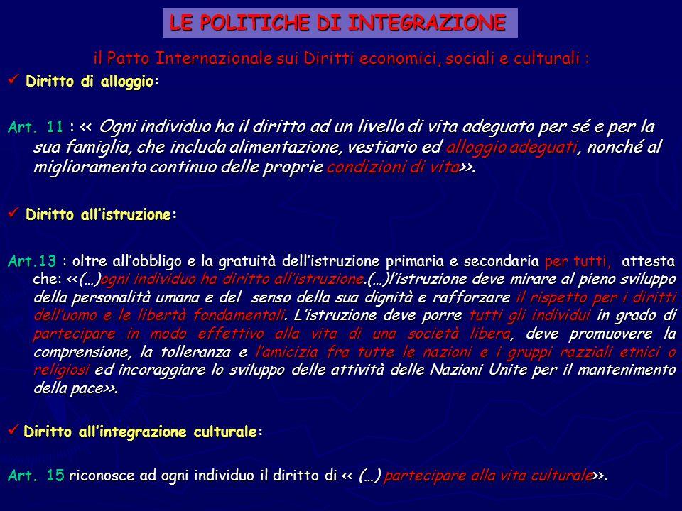 il Patto Internazionale sui Diritti economici, sociali e culturali : Diritto di alloggio: Diritto di alloggio: Art. 11 : >. Diritto allistruzione: Dir