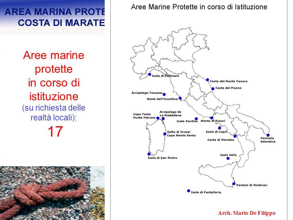 Aree marine protette in corso di istituzione (su richiesta delle realtà locali): 17 Arch. Mario De Filippo