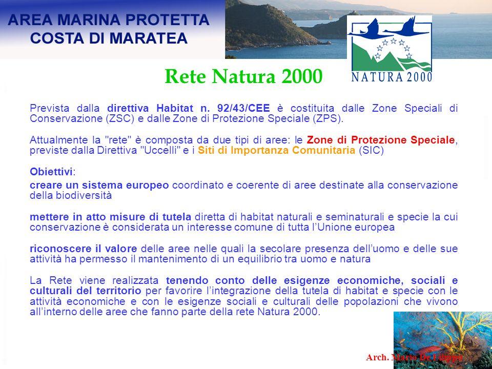 Rete Natura 2000 Prevista dalla direttiva Habitat n. 92/43/CEE è costituita dalle Zone Speciali di Conservazione (ZSC) e dalle Zone di Protezione Spec