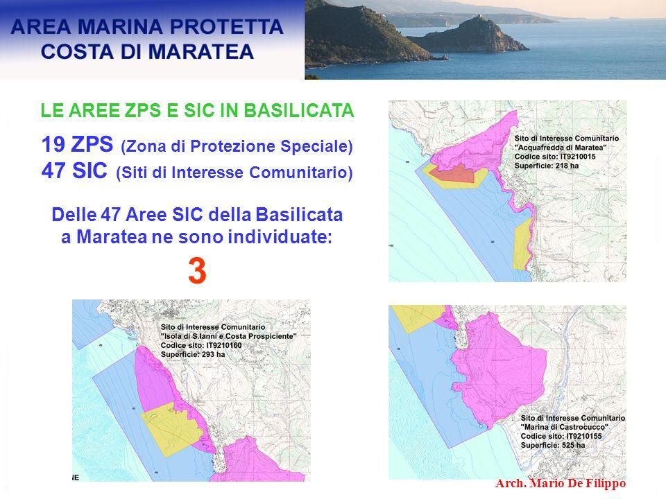 LE AREE ZPS E SIC IN BASILICATA 19 ZPS (Zona di Protezione Speciale) 47 SIC (Siti di Interesse Comunitario) Delle 47 Aree SIC della Basilicata a Marat