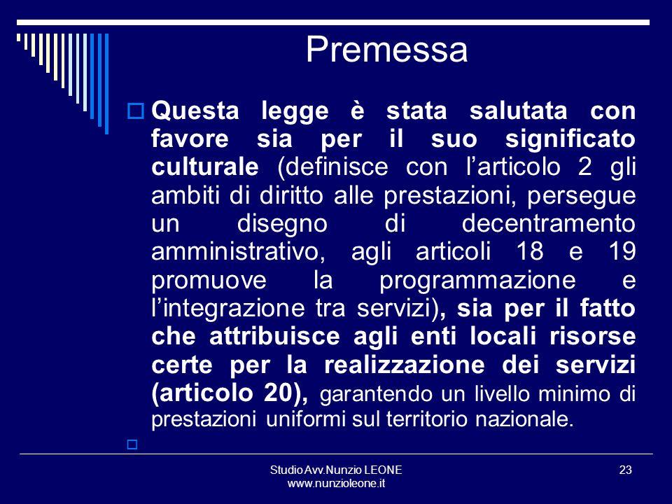 Studio Avv.Nunzio LEONE www.nunzioleone.it 23 Premessa Questa legge è stata salutata con favore sia per il suo significato culturale (definisce con la