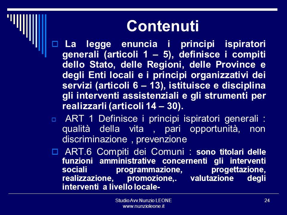 Studio Avv.Nunzio LEONE www.nunzioleone.it 24 Contenuti La legge enuncia i principi ispiratori generali (articoli 1 – 5), definisce i compiti dello St