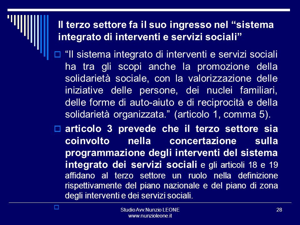 Studio Avv.Nunzio LEONE www.nunzioleone.it 28 Il terzo settore fa il suo ingresso nel sistema integrato di interventi e servizi sociali Il sistema int