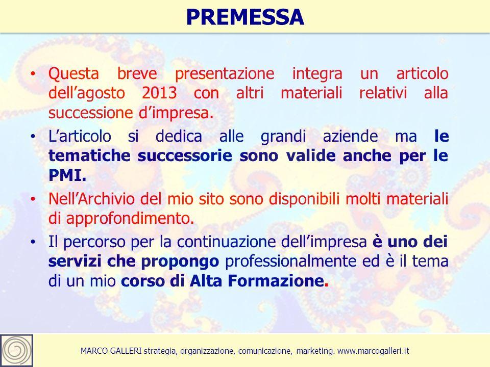 Marco Galleri 201313 MARCO GALLERI strategia, organizzazione, comunicazione, marketing.