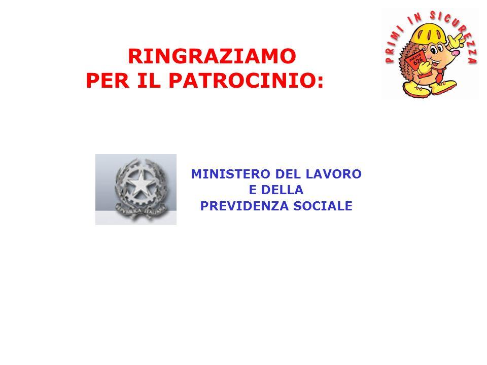 MINISTERO DEL LAVORO E DELLA PREVIDENZA SOCIALE RINGRAZIAMO PER IL PATROCINIO: