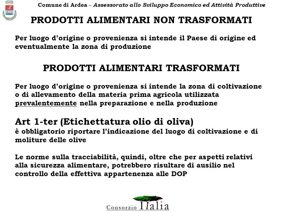 ….tuttavia, ad esempio nel caso degli oli extra vergini di oliva, si incontrano ancora molte resistenze allobbligo di vendere il prodotto solo confezionato.