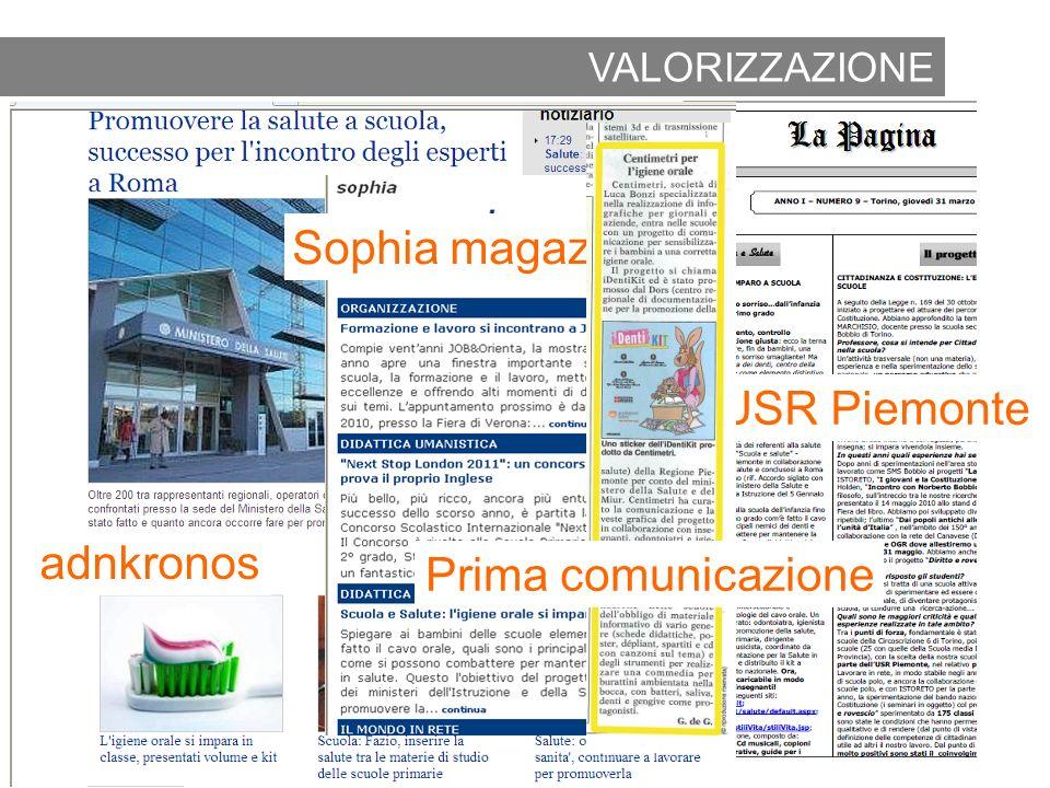 2010 Rassegna stampa La pagina USR Piemonte adnkronos Sophia magazine VALORIZZAZIONE Prima comunicazione