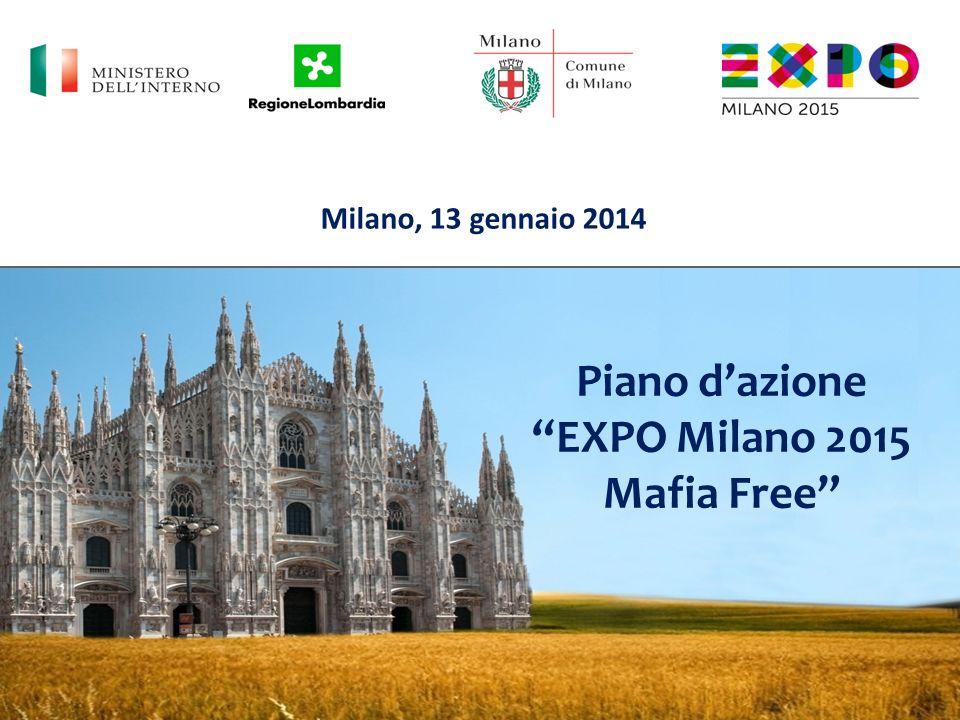 Piano dazione EXPO Milano 2015 Mafia Free Milano, 13 gennaio 2014