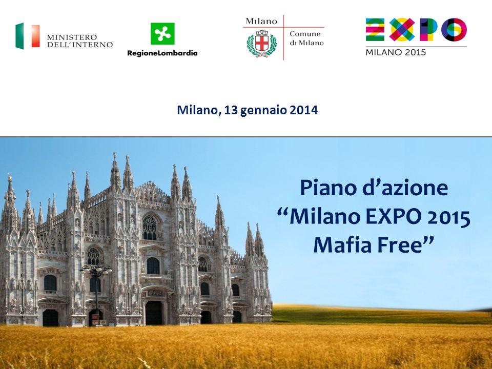 Piano dazione Milano EXPO 2015 Mafia Free Milano, 13 gennaio 2014