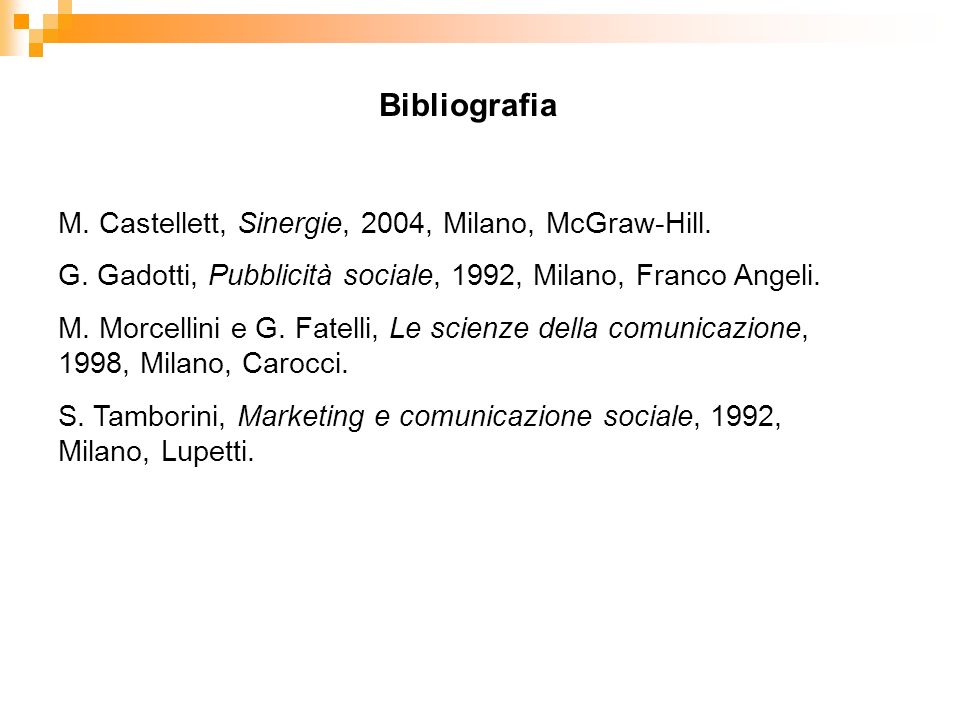 M. Castellett, Sinergie, 2004, Milano, McGraw-Hill.