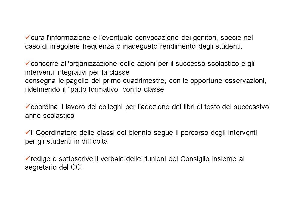 COORDINATORE DEL CONSIGLIO DI CLASSE Al coordinatore del CC, individuato e nominato dal DS, sono affidate le seguenti competenze: presiede, per delega