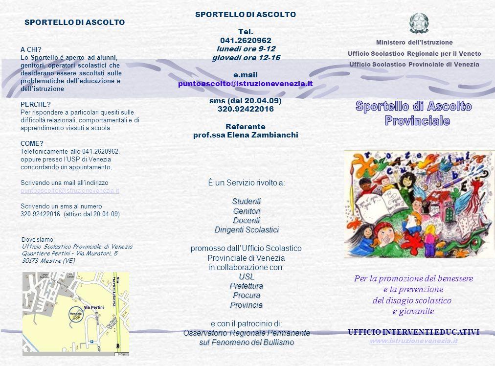 Dove siamo: Ufficio Scolastico Provinciale di Venezia Quartiere Pertini - Via Muratori, 5 30173 Mestre (VE) È un Servizio rivolto a:StudentiGenitoriDo