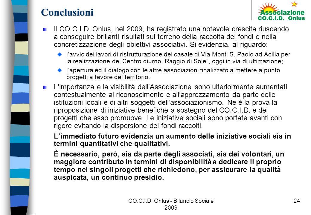 CO.C.I.D.Onlus - Bilancio Sociale 2009 24Conclusioni Il CO.C.I.D.