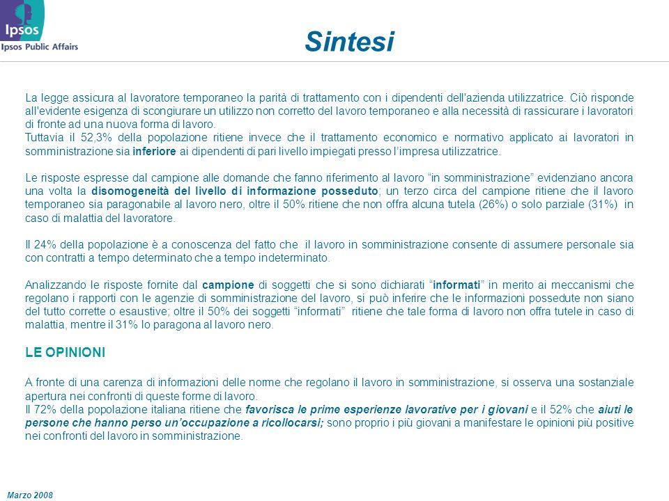 Marzo 2008 Sintesi La legge assicura al lavoratore temporaneo la parità di trattamento con i dipendenti dell azienda utilizzatrice.