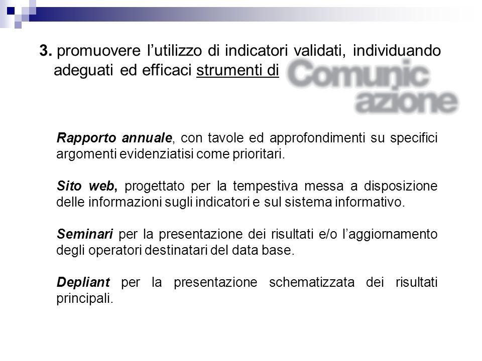 Rapporto annuale, con tavole ed approfondimenti su specifici argomenti evidenziatisi come prioritari.