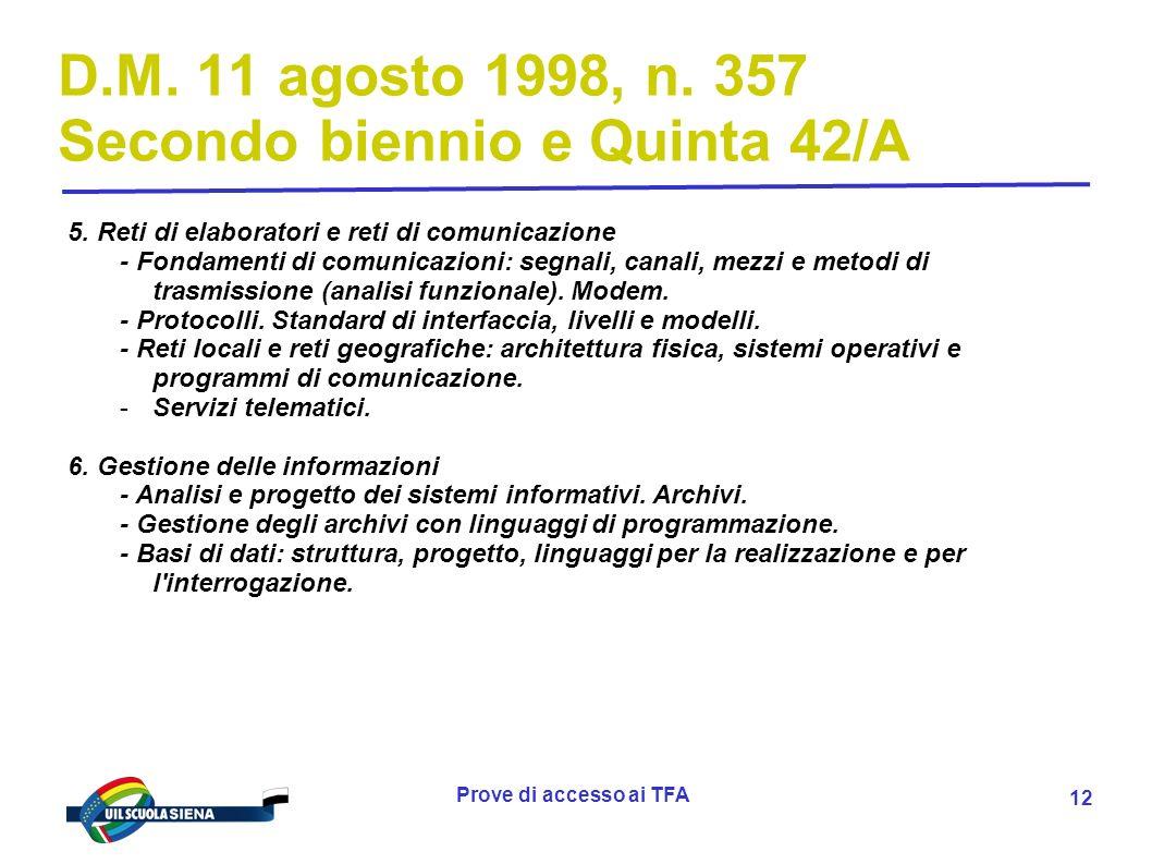 Prove di accesso ai TFA 13 D.M.11 agosto 1998, n.