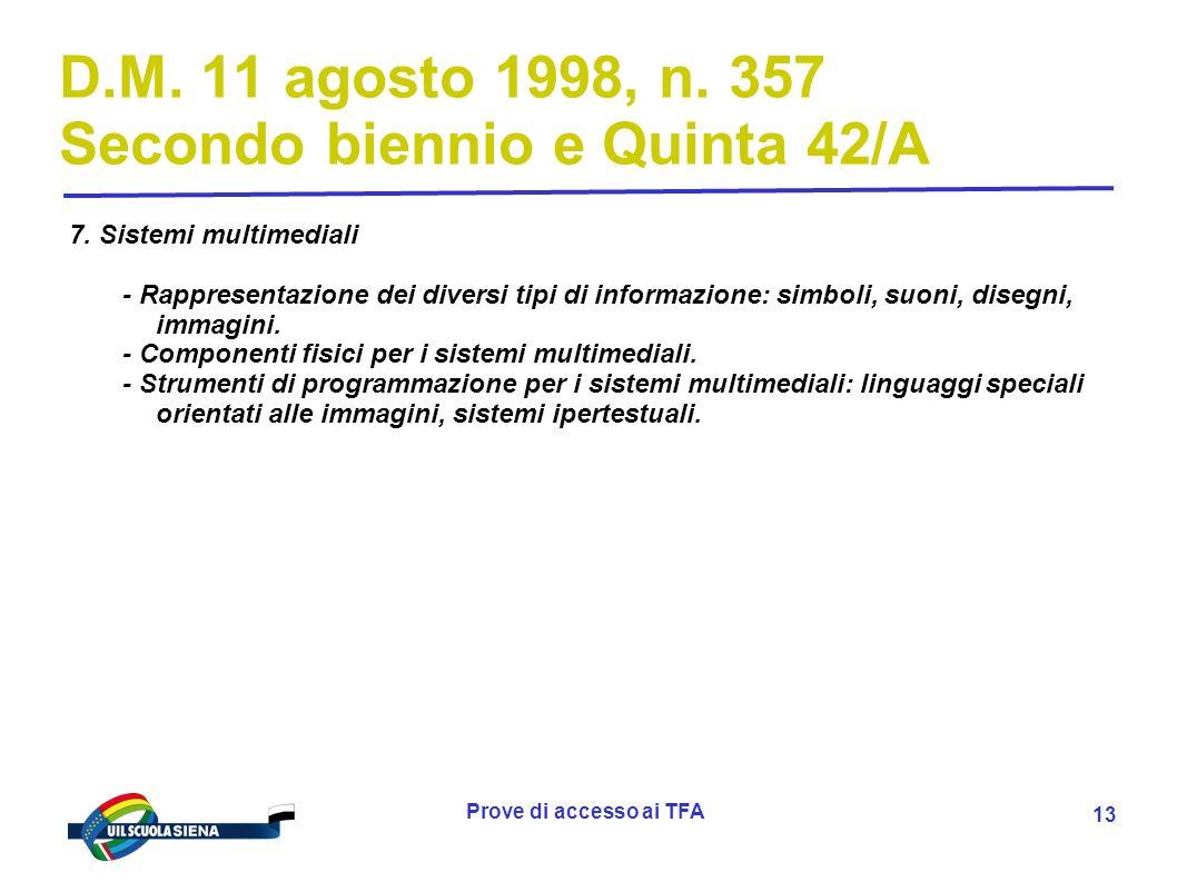 Prove di accesso ai TFA 14 D.M.11 agosto 1998, n.
