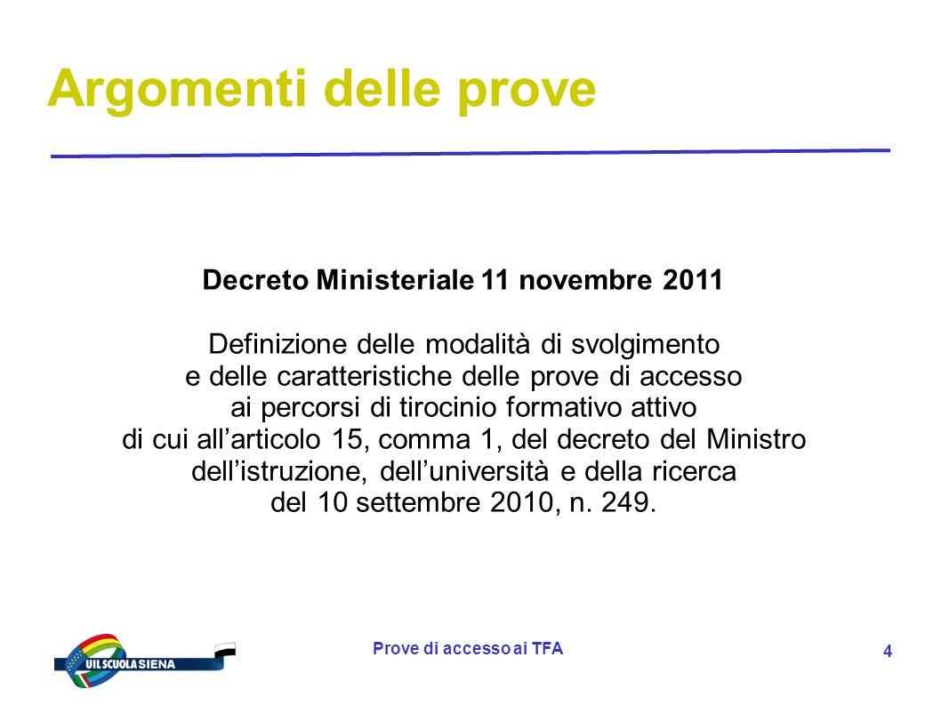 Prove di accesso ai TFA 5 Decreto Ministeriale 11 agosto 1998, n.