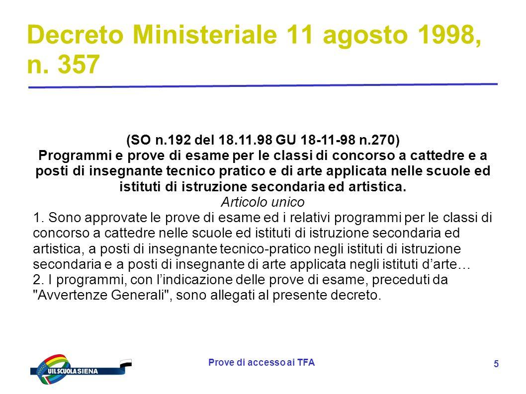 Prove di accesso ai TFA 6 D.M.11 agosto 1998, n.