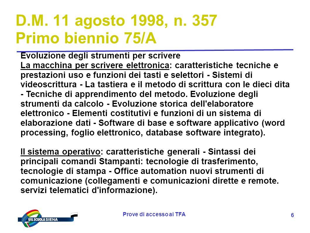 Prove di accesso ai TFA 7 D.M.11 agosto 1998, n.