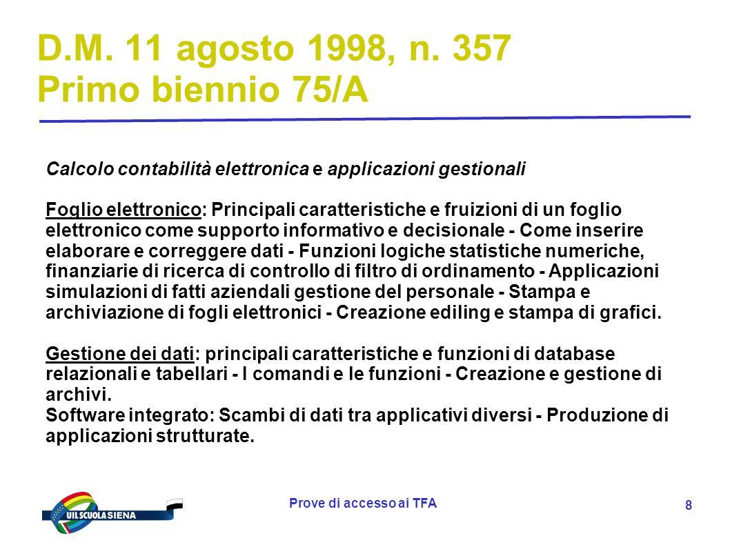 Prove di accesso ai TFA 9 D.M.11 agosto 1998, n.