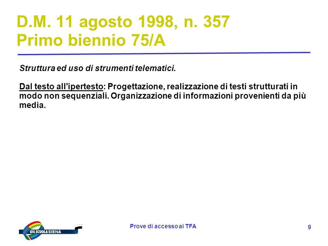 Prove di accesso ai TFA 10 D.M.11 agosto 1998, n.