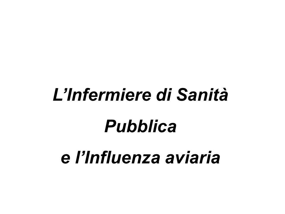 LInfermiere di Sanità Pubblica e lInfluenza aviaria