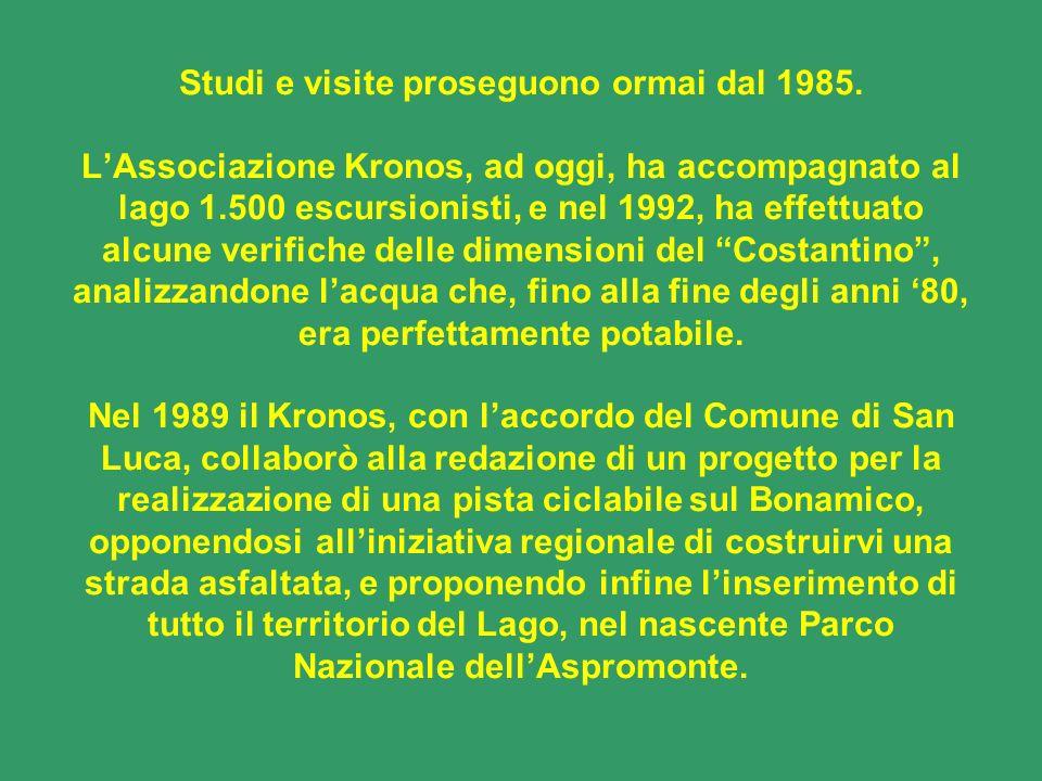 Studi e visite proseguono ormai dal 1985. LAssociazione Kronos, ad oggi, ha accompagnato al lago 1.500 escursionisti, e nel 1992, ha effettuato alcune