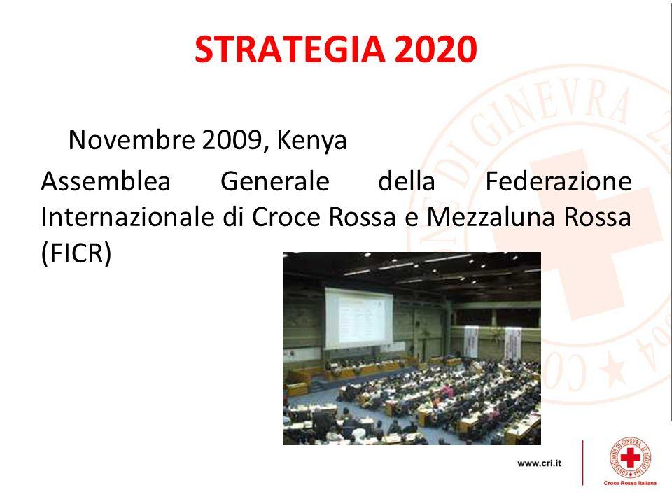 STRATEGIA 2020 Novembre 2009, Kenya Assemblea Generale della Federazione Internazionale di Croce Rossa e Mezzaluna Rossa (FICR)