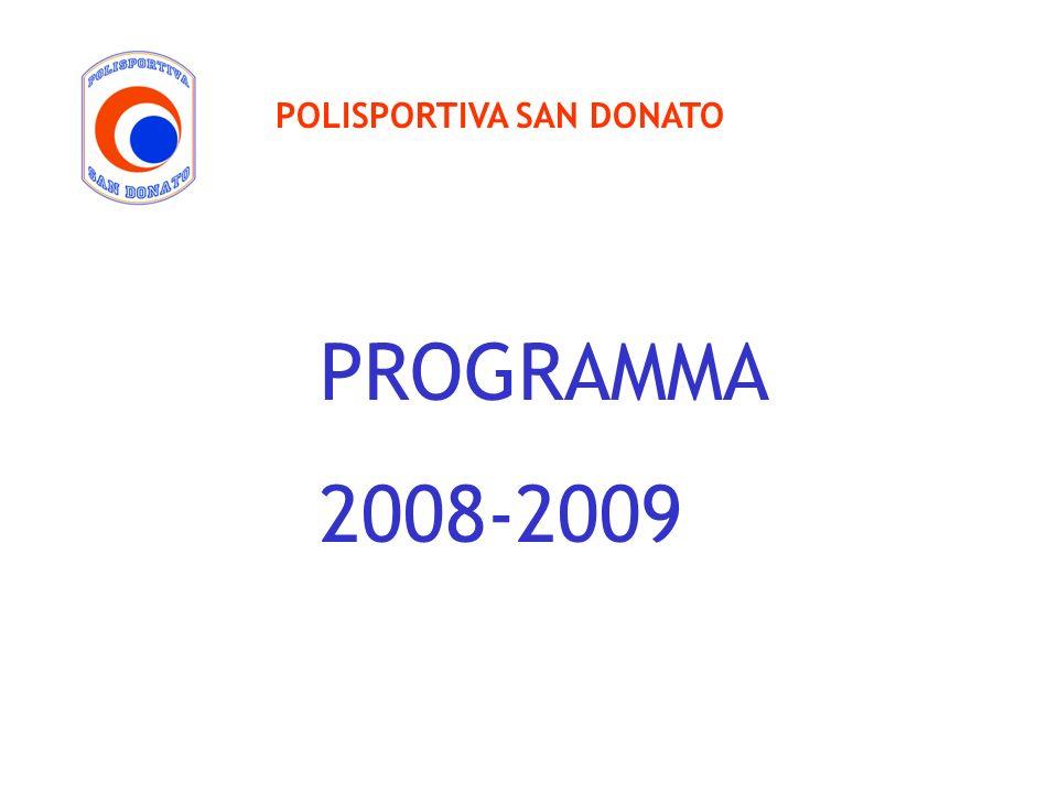 POLISPORTIVA SAN DONATO PROGRAMMA 2008-2009