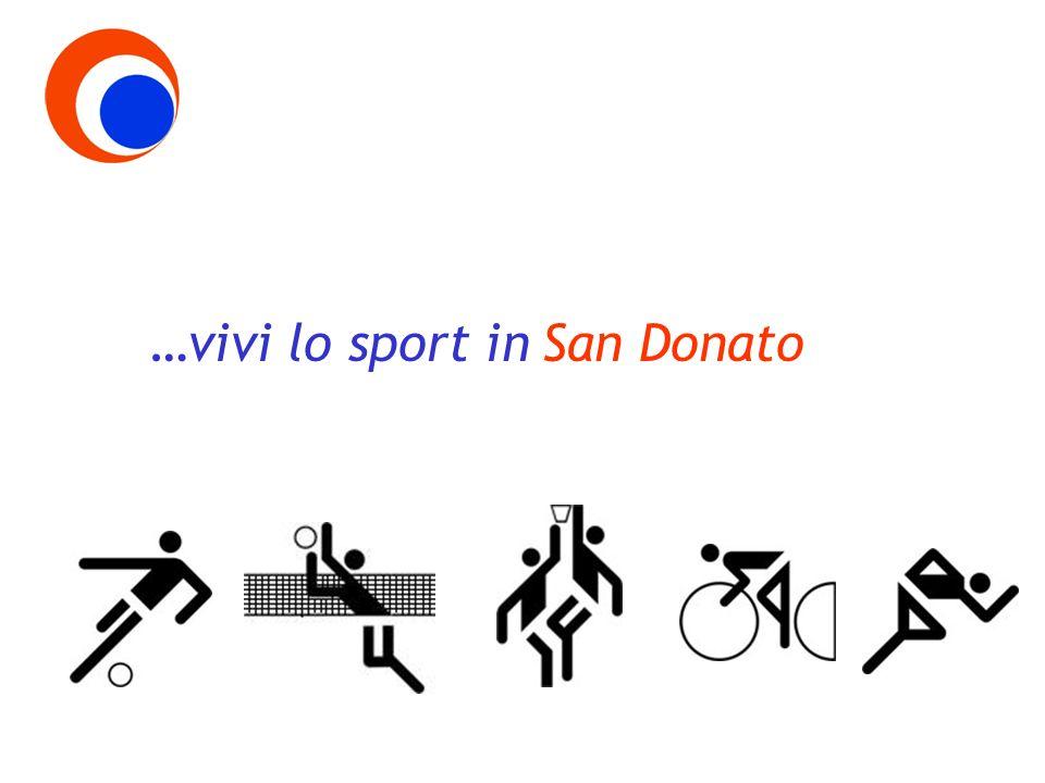 …vivi lo sport inSan Donato