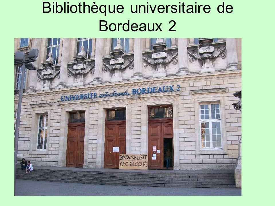 Bibliothèque universitaire de Bordeaux 2