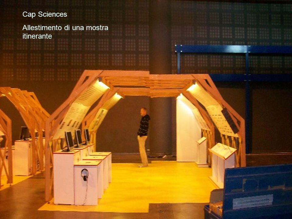 Cap Sciences Allestimento di una mostra itinerante
