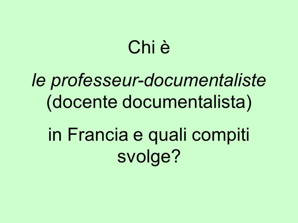 Chi è le professeur-documentaliste (docente documentalista) in Francia e quali compiti svolge?