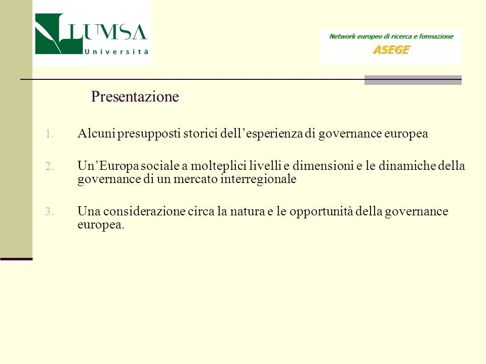 2.2 L Europa del Gas European Network of Transmission System Operators for Gas ENTSO - G