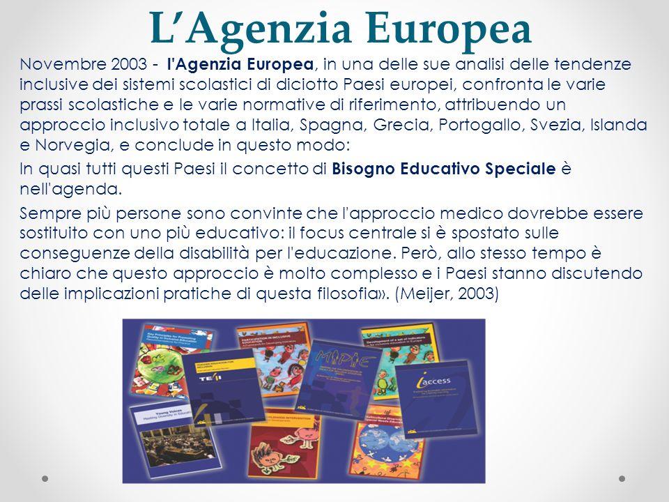 LAgenzia Europea Novembre 2003 - l'Agenzia Europea, in una delle sue analisi delle tendenze inclusive dei sistemi scolastici di diciotto Paesi europei