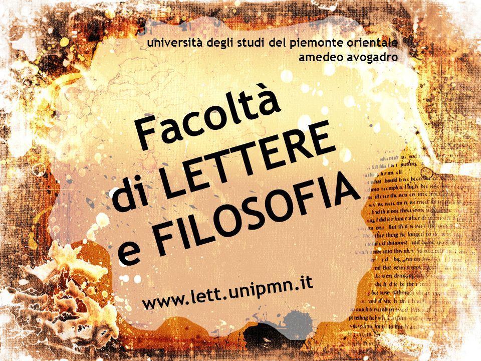 Facoltà di LETTERE e FILOSOFIA università degli studi del piemonte orientale amedeo avogadro www.lett.unipmn.it