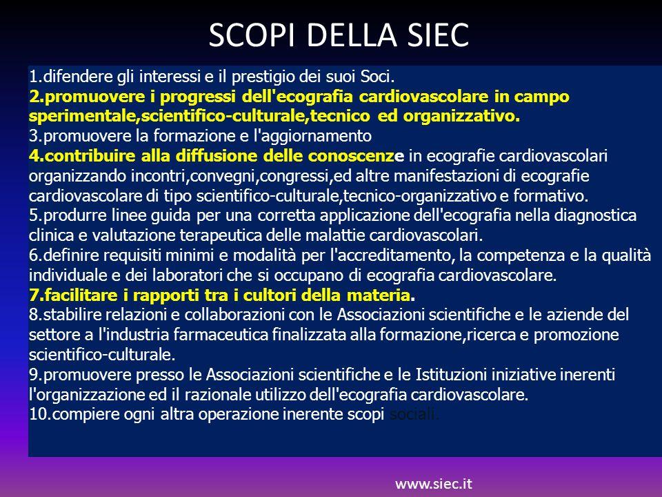 1.difendere gli interessi e il prestigio dei suoi Soci. 2.promuovere i progressi dell'ecografia cardiovascolare in campo sperimentale,scientifico-cult