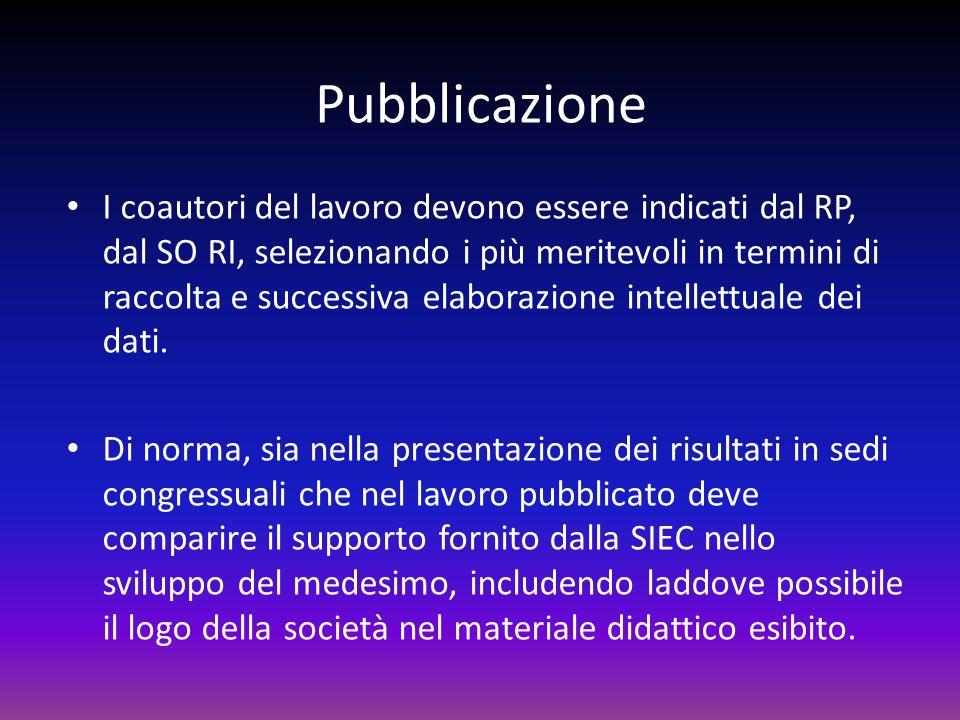 Pubblicazione I coautori del lavoro devono essere indicati dal RP, dal SO RI, selezionando i più meritevoli in termini di raccolta e successiva elabor