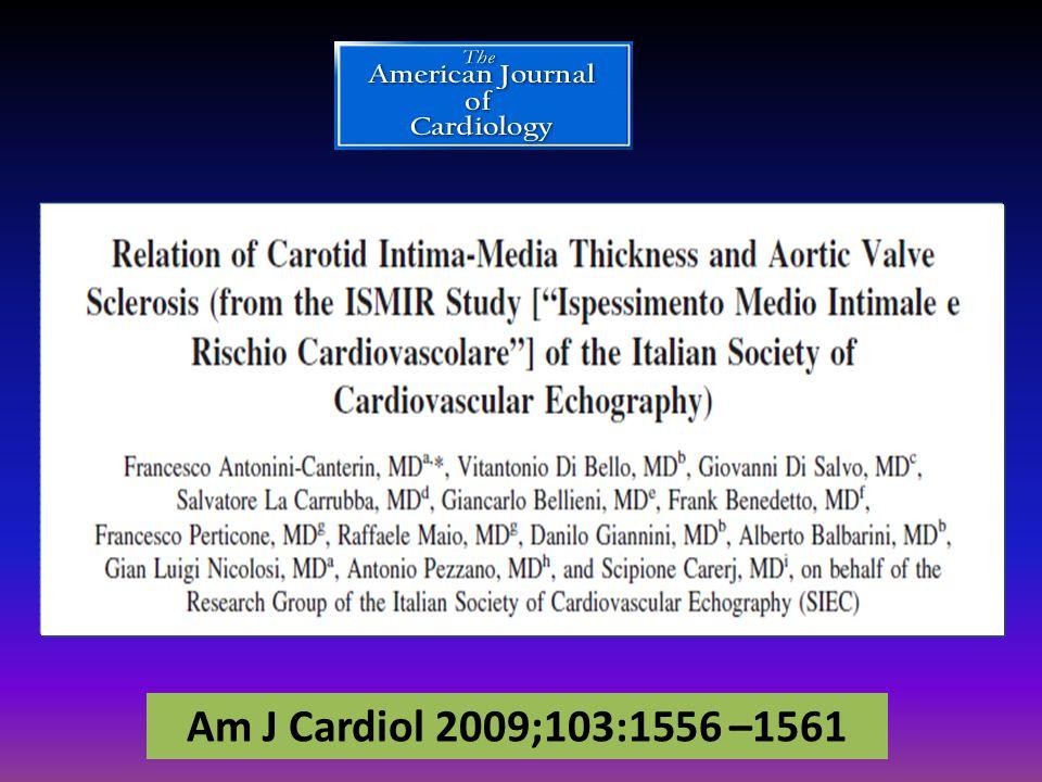 Am J Cardiol 2009;103:1556 –1561